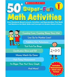 50+ Super–Fun Math Activities: Grade 1