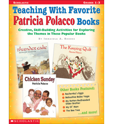 Teaching With Favorite Patricia Polacco Books
