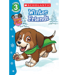 Scholastic Reader!® Level 3-Puppy in my Pocket: Winter Friends
