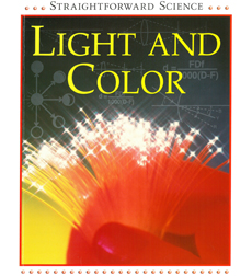 Image of Straightforward Science: Light and Color