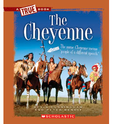 A True Book™—American Indians: The Cheyenne