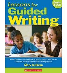 Lessons for Guided Writing