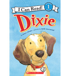 Dixie—I Can Read!™ Level 1: Dixie