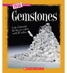 A True Book™—Earth Science: Gemstones