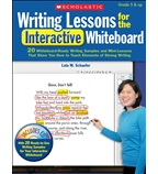 Writing Lessons for the Interactive Whiteboard: Grades 5 & Up