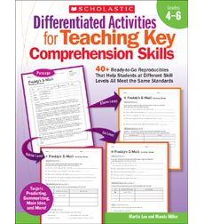Differentiated Activities for Teaching Key Comprehension Skills: Grades 4–6
