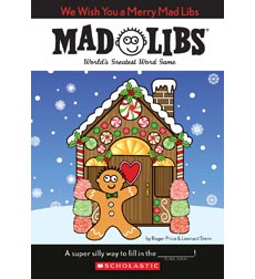 Wacky Mad Libs: We Wish You A Merry Mad Libs