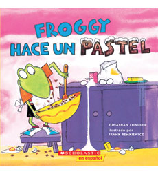 Froggy Books: Froggy Hace Un Pastel