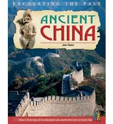 Excavating the Past: Ancient China