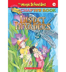The Magic School Bus® Chapter Books: Insect Invaders
