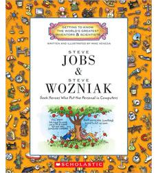 Getting to Know the World's Greatest Inventors & Scientists: Steve Jobs and Steve Wozniak