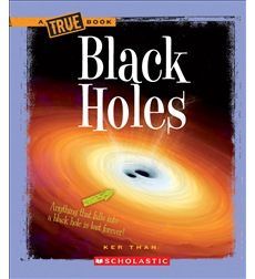 A True Book™—Space: Black Holes