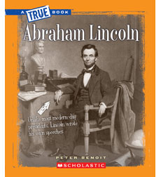 A True Book™—The Civil War: Abraham Lincoln