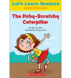 Let's Learn Readers: The Itchy-Scratchy Caterpillar