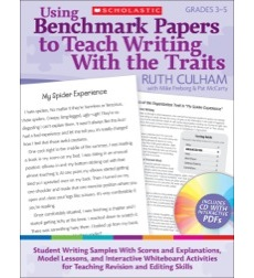 Using Benchmark Papers to Teach Writing With the Traits: Grades 3–5