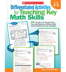 Differentiated Activities for Teaching Key Math Skills: Grades 2–3