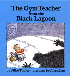 Gym Teacher From The Black Lagoon, The