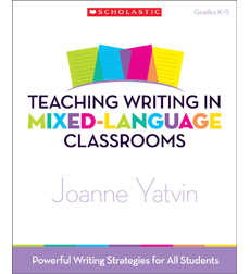 Teaching Writing in Mixed-Language Classrooms