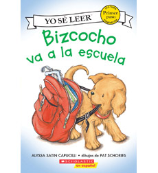 Biscuit—My First I Can Read!™: Bizcocho va a la escuela