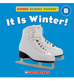Guided Science Readers: Seasons—Level B: It Is Winter!