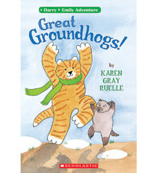 A Harry and Emily Adventure: Great Groundhogs!