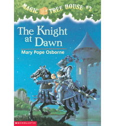 Magic Tree House: #2 The Knight at Dawn