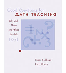 Good Questions for Math Teaching, Grades K-6
