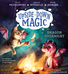 Upside-Down Magic #4: Dragon Overnight