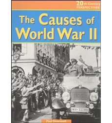20th Century Perspectives: The Causes of World War II