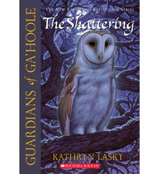 Guardians of Ga'hoole: #5 The Shattering
