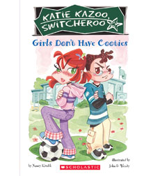 Katie Kazoo, Switcheroo: Girls Don't Have Cooties