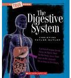 A True Book™—Health and the Human Body: The Digestive System