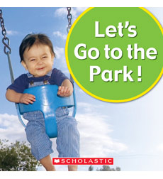 Let's Play!: Let's Go to the Park!
