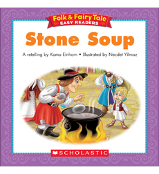 Folk & Fairy Tale Easy Readers: Stone Soup