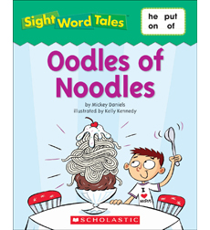 Sight Word Tales: Oodles of Noodles