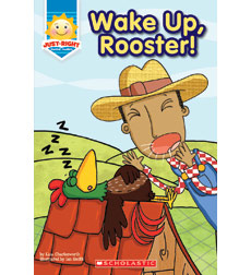 Wake Up, Rooster!