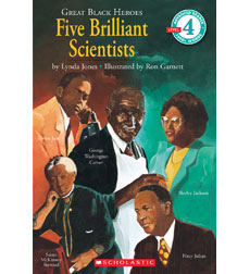 Great Black Heroes: Five Brilliant Scientists