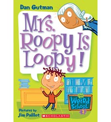 My Weird School Daze: Mrs. Roopy Is Loopy