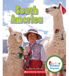 Rookie Read-About® Geography—Continents: South America