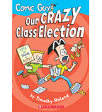 Comic Guy: Our Crazy Class Election