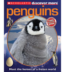 Scholastic Discover More™: Penguins