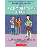 The Baby-Sitters Club® Graphix: Mary Anne Saves the Day: The Graphic Novel