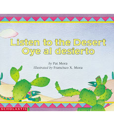 Listen to the Desert / Oye al Desierto