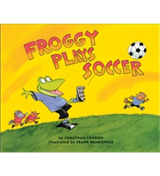 Froggy Books: Froggy Plays Soccer
