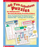 40 Fun-tabulous Puzzles for Multiplication, Division, Decimals, Fractions, & More