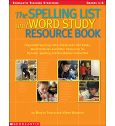 The Spelling List and Word Study Resource Book