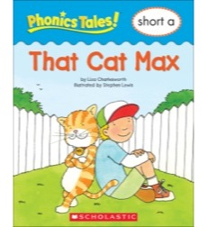 Phonics Tales!: That Cat Max
