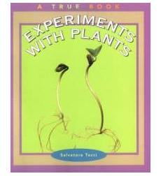 A True Book™—Science Experiments: Experiments With Plants