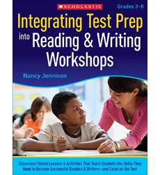 Integrating Test Prep Into Reading & Writing Workshops