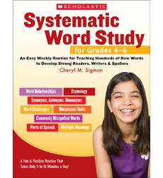 Systematic Word Study for Grades 4–6